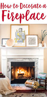 How to Decorate a Fireplace