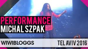 michal szpak poland 2016 u201ccolor of your life u201d live at israel