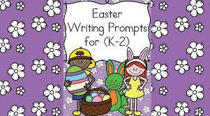 easter writing prompts for kindergarten 2nd grade