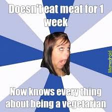 vegetarian poser meme by mrfailwhale memedroid