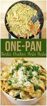 Simple Recipe Ideas For Dinner Easy One Pan Garlic Chicken Pesto Pasta Chicken Pesto Pasta