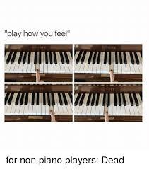 Piano Meme - play how you feel leber e ber eber for non piano players dead