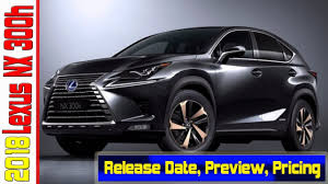 lexus nx300h hybrid price look this 2018 lexus nx 300h preview pricing release date