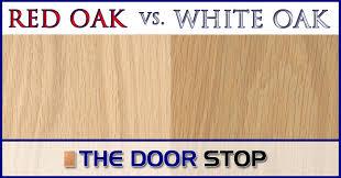 white oak vs oak differences the door stop