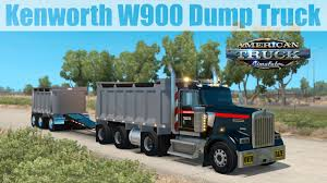 kenworth trailers ats mods kenworth w900 dump truck u0026 trailer youtube