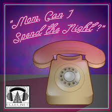 mom can i spend the night u2014 we say stuff