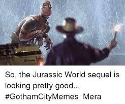 World Memes - 25 best memes about jurassic world jurassic world memes