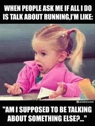 Running Meme - 346 best favorite run running funny quotes images on pinterest