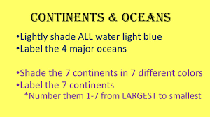 World Map Of Continents And Oceans To Label by World Geography Continents U0026 Oceans Lightly Shade All Water Light