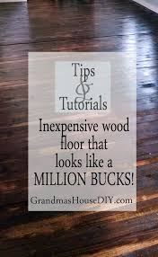 How To Clean Brand New Hardwood Floors Inexpensive Wood Floor That Looks Like A Million Dollars Do It