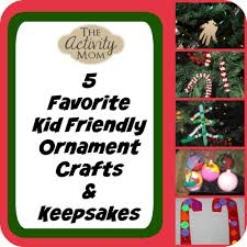 the activity mom kid friendly christmas ornament crafts