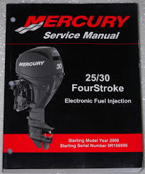 2006 mercury 25 30 hp four 4 stroke efi outboard shop service