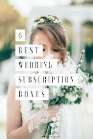 how much to give at wedding 6 best wedding subscription boxes for brides and grooms