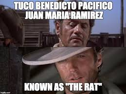 The Good The Bad And The Ugly Meme - tuco s full name in the good the bad and the ugly imgflip