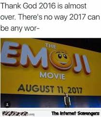 Thank God Meme - thank god 2016 is almost over emoji movie meme pmslweb