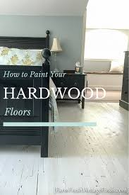 Can I Paint My Laminate Floor Painting A Hardwood Floor Farm Fresh Vintage Finds