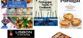 cuisiniste au portugal 5 droolworthy books about portuguese food and recipes julie