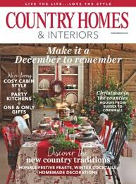 homes and interiors magazine country homes interiors magazine december 2016 issue get