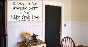 builder grade 12 ways to add farmhouse style to a builder grade home