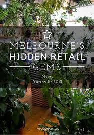 melbourne u0027s hidden retail gems u2013 mosey yarraville 3013 my