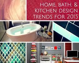 home kitchen u0026 bathroom design trends 2015 mosaik design