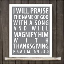 bible verses for thanksgiving psalm 69 30 thanksgiving