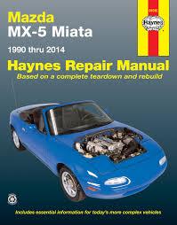 mazda mx 5 miata for mazda mx 5 miata models 90 14 haynes repair
