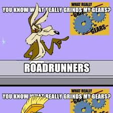 Grinds My Gears Meme - loony tunes what grinds my gears mix by fraterbbobbo meme center
