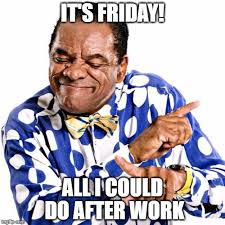 Its Friday Meme Pictures - thank god its friday memes imgflip