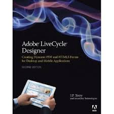 adobe livecycle designer adobe livecycle designer book 2nd edition released adobe