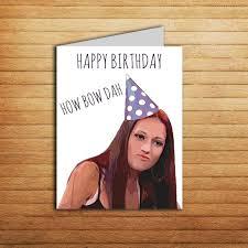 Rude Happy Birthday Meme - cash me outside how bow dah birthday card printable funny gift