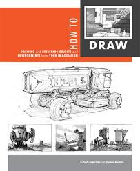 how to draw drawing and sketching objects and environments from