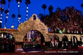 The Mission Inn Festival Of Lights Mission Inn Roverside Ca72 Thoughts Along The Way With My