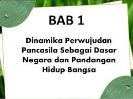 bab 1 pancasila sebagai ideologi terbuka dwi aji ppkn bab 1 kelas ix semester 1 kurikulum 2013