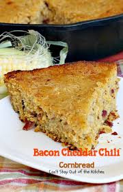 bacon cheddar chili cornbread can u0027t stay out of the kitchen