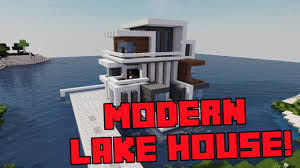 Modern Lake House by Modern Lake House Minecraft Builds Youtube