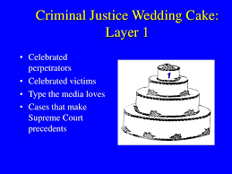 wedding cake model criminal justice wedding cake