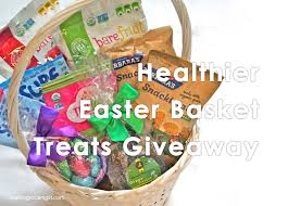 healthy easter baskets giveaway and healthier easter basket treats the healthy grocery