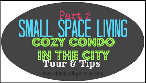 Small Space Living Part 2 by Small Space Living U2026 Cozy City Condo Tour Continued