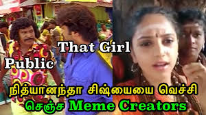 Video Memes Creator - nithyananda girl vs meme creator trend video tamil settai