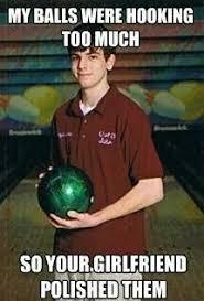 Bowling Meme - selpioli bowling pinterest bowling quotes