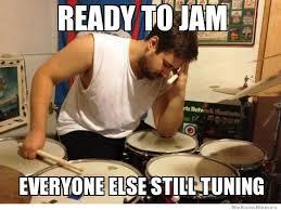Drummer Meme - drummer problems meme weknowmemes