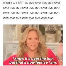 Christmas Eve Meme - dopl3r com memes merry christmas eve eve eve eve eve eve eve eve