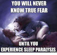 Sleep Paralysis Meme - 25 best memes about sleep paralysis meme sleep paralysis memes