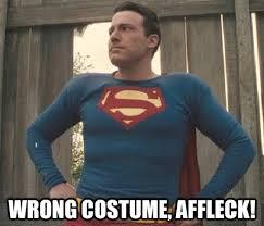Affleck Batman Meme - wrong costume affleck batman know your meme