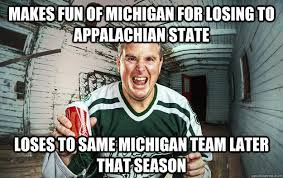 Michigan Football Memes - makes fun of michigan for losing to appalachian state loses to