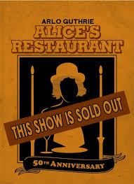 arlo guthrie s s restaurant 50th anniversary tour sold