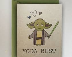 yoda valentines card means squat without you valentines day card