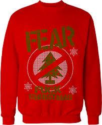 christmas sweater fear christmas christmas sweater atom age industries