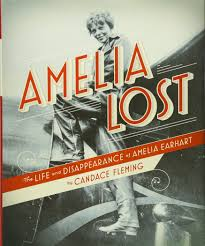 Amelia Earhart Book Report Amelia Lost The Life And Disappearance Of Amelia Earhart Candace